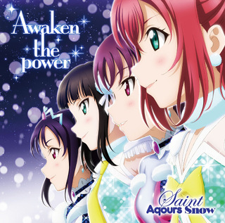 No.1- Awaken the power - Saint Aqours Snow_w320.jpg