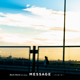 No.1- MESSAGE -メッセージ- - Bank Band with Salyu_w320.jpg